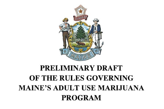 The cover of the 'Preliminary Draft of the Rules Governing Maine's Adult Use Marijuana Program' with the title and the Maine flag emblem above set on a white background.